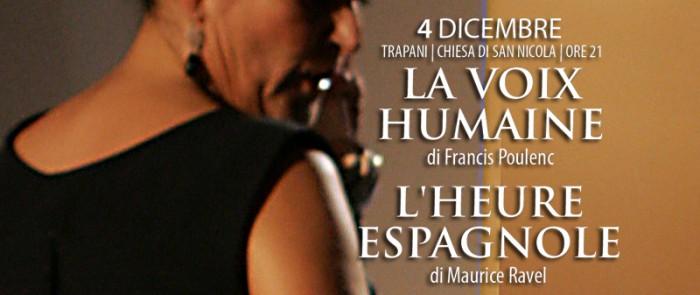 La Voix Humaine di F. Poulenc - L'Heure Espagnole di M. Ravel?>
